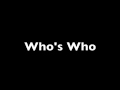 Who's Who Trailer